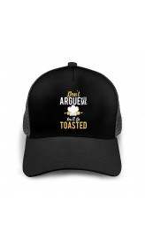 Don't Argue with Me You'll Be Toasted Baseball Caps Adult Adjustable Cap Breathable Mesh Cap Black  B0956YQ5P4